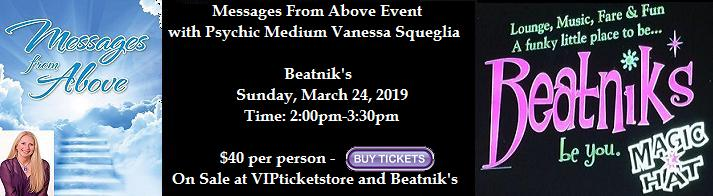 VIPcontacts.com Presents Psychic Medium show at Beatniks featuring Messages from Above with Psychic Medium Vanessa Squeglia