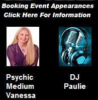 Now Booking: Psychic Medium Vanessa - DJ Paulie