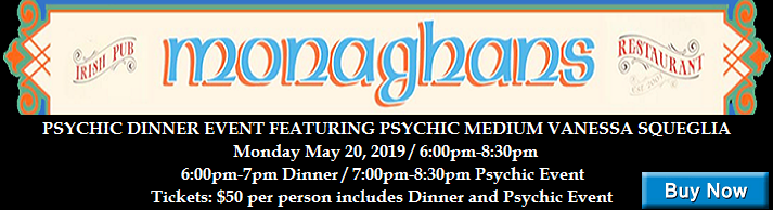 VIPcontacts.com Presents Monaghans Psychic Dinner Event