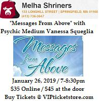 VIPcontacts.com Presents Messages From Above with Psychic Medium Vanessa Squeglia at Melha Shriners - Jan 26, 2019