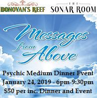 VIPcontacts.com Presents Messages From Above with Psychic Medium Vanessa Squeglia Dinner Event at Donovans Reef Sonar Room - January 24, 2019
